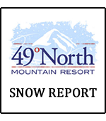 49 Degrees North Mountain Resort Snow Report
